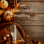 Easy and delicious homemade stuffing for Thanksgiving or Christmas. A family favorite!