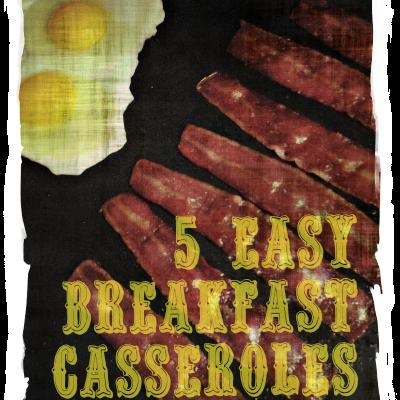 Easy Breakfast Casseroles