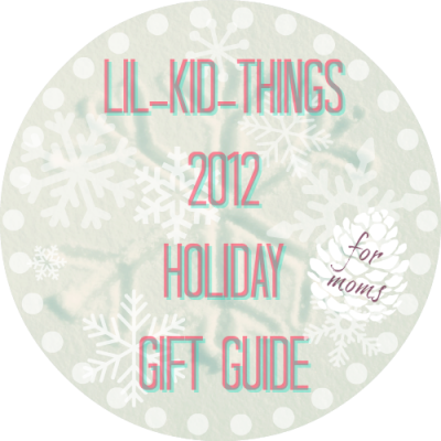Mom's Holiday Gift Guide 2012