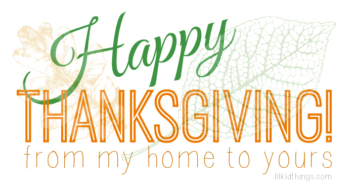 happy thanksgiving 2013, andrea updyke, lilkidthings