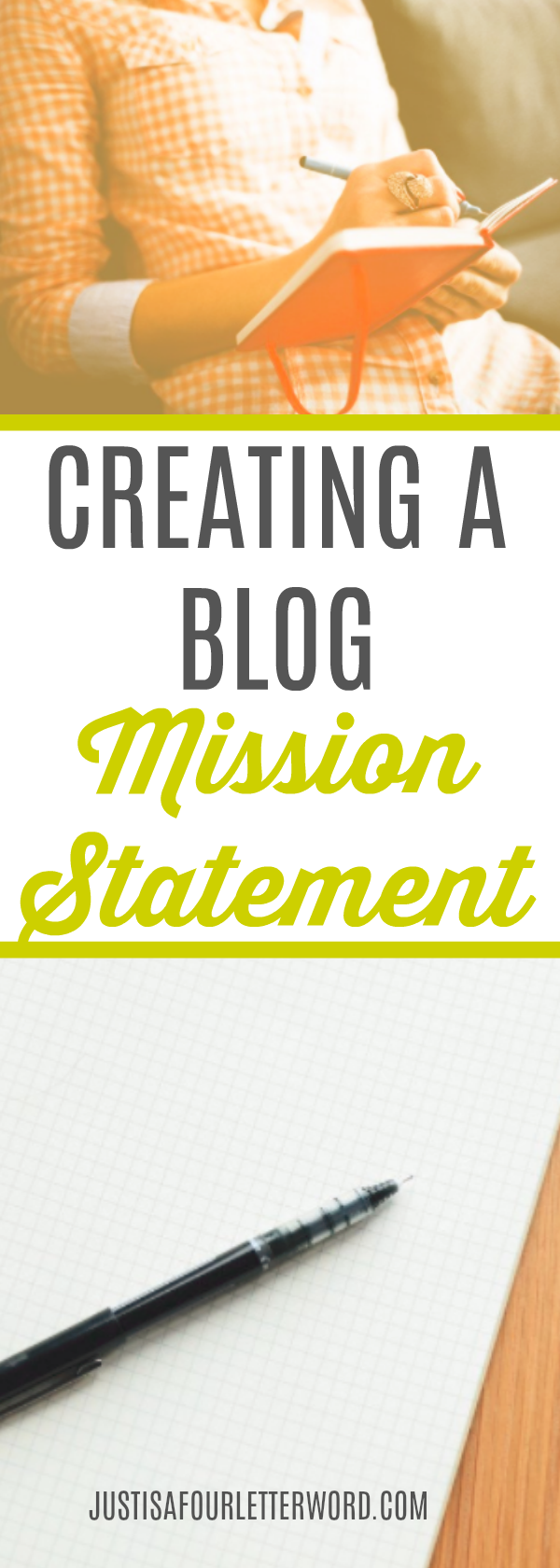 Your mission statement is the foundation of every decision you will make. Once you have that framework in place, you can move forward with confidence no matter what your blog topic is.