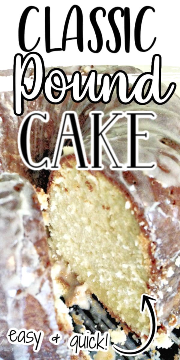 classic pound cake sliced cake pinterest image