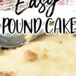 Paula Deen Pound Cake recipe pin image with photos of cake