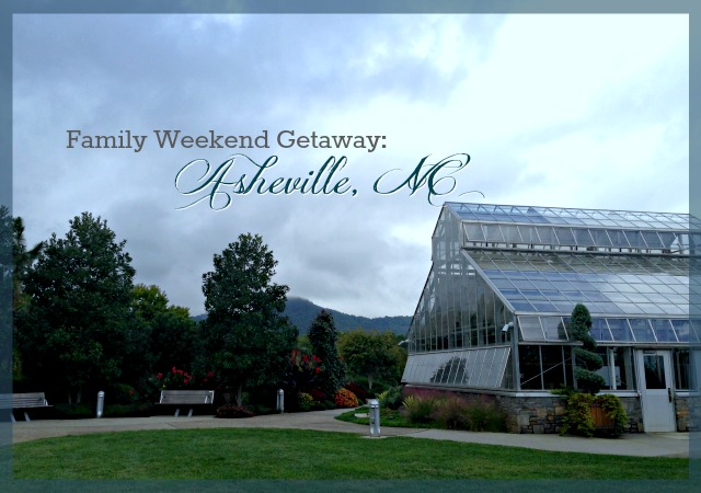 Family weekend getaway asheville nc