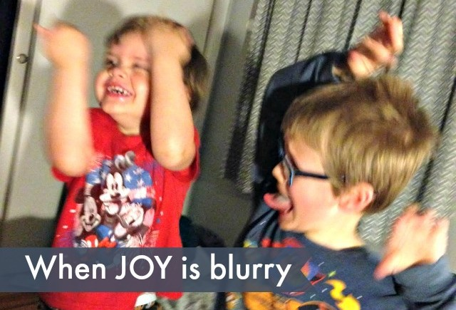 When joy is blurry