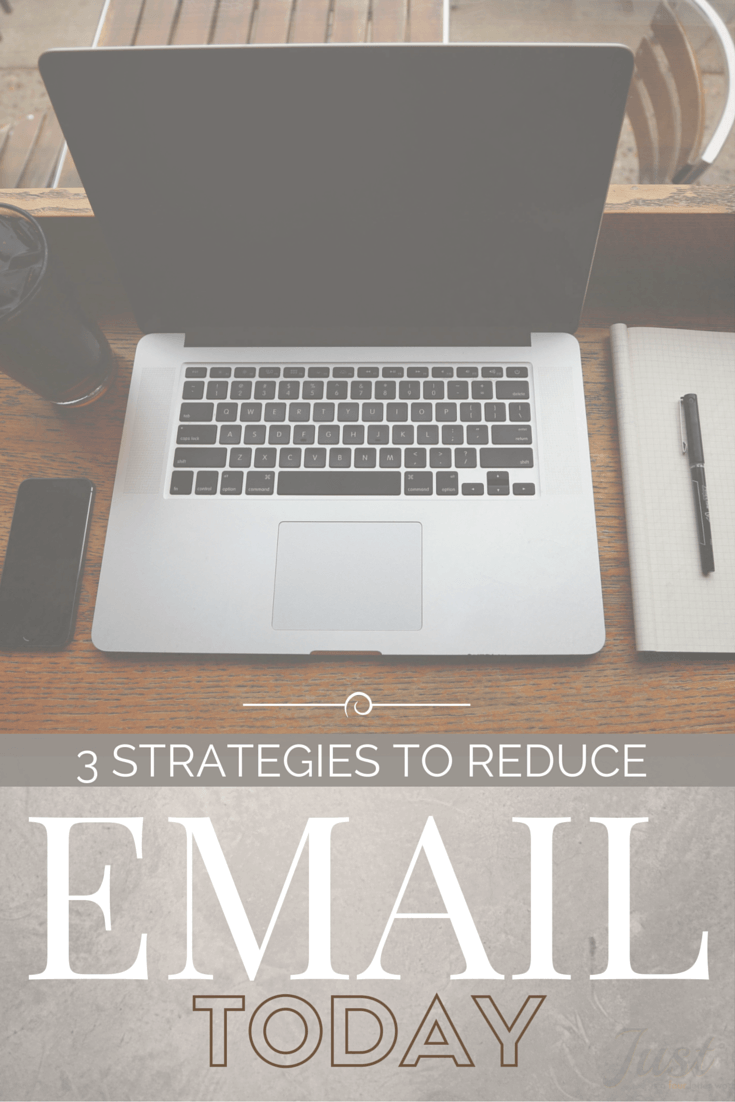3 Strategies to reduce email volume today