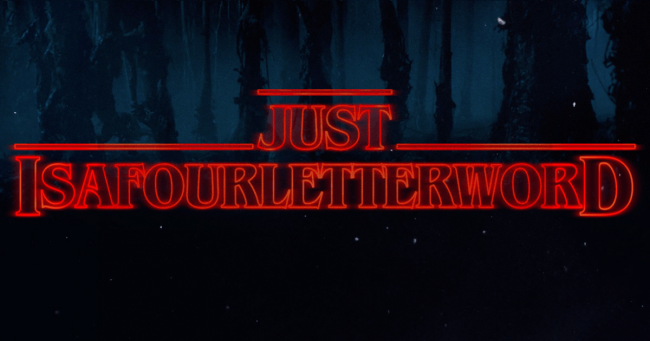 just-isafourletterword