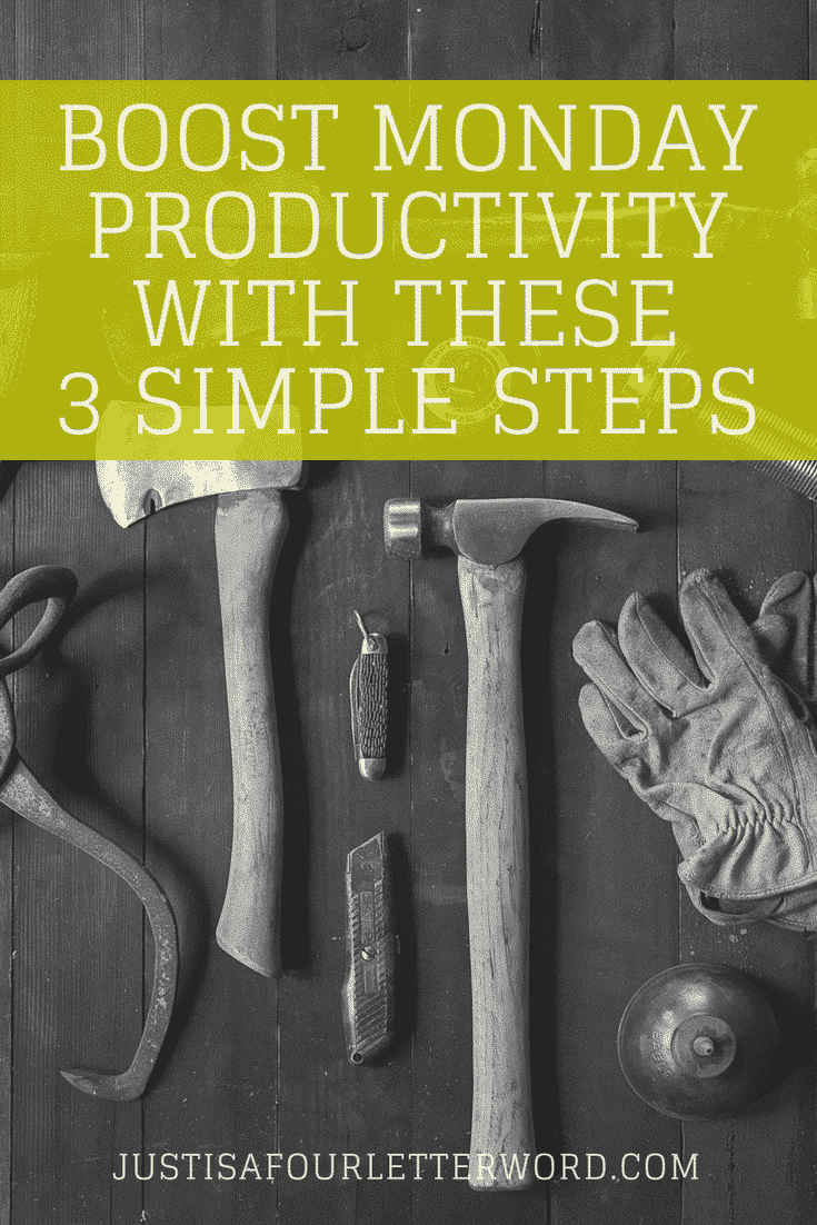 Boost Monday productivity with these 3 simple steps and start the week off right!