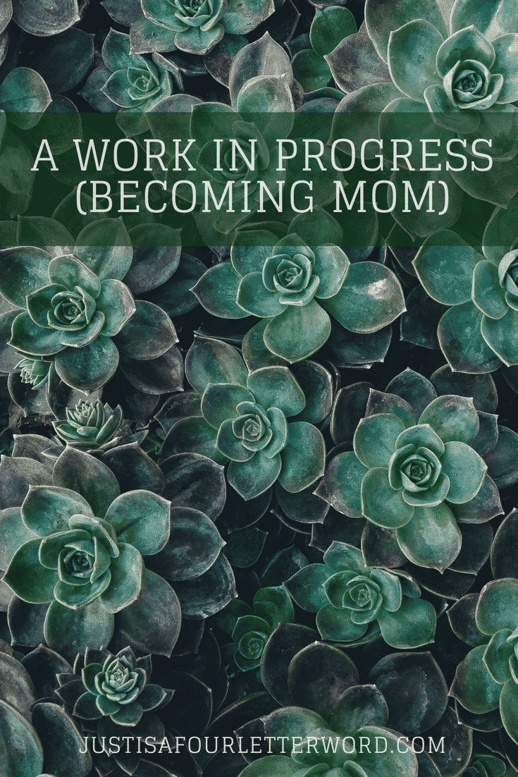 As a woman and mom, I'm always a work in progress. But sometimes progress doesn't look like what I pictured.