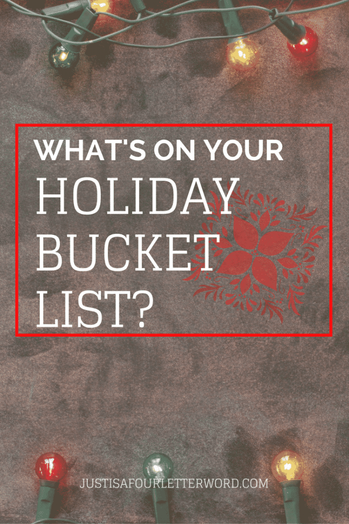I realized that I need to make a holiday bucket list to be sure I hit all my favorites before the new year because time is already running out!