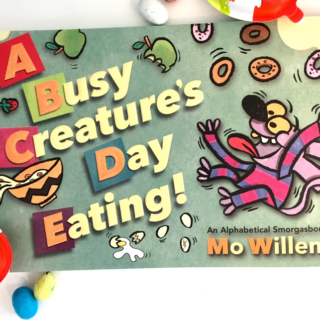 A Busy Creatures Day Eating Book