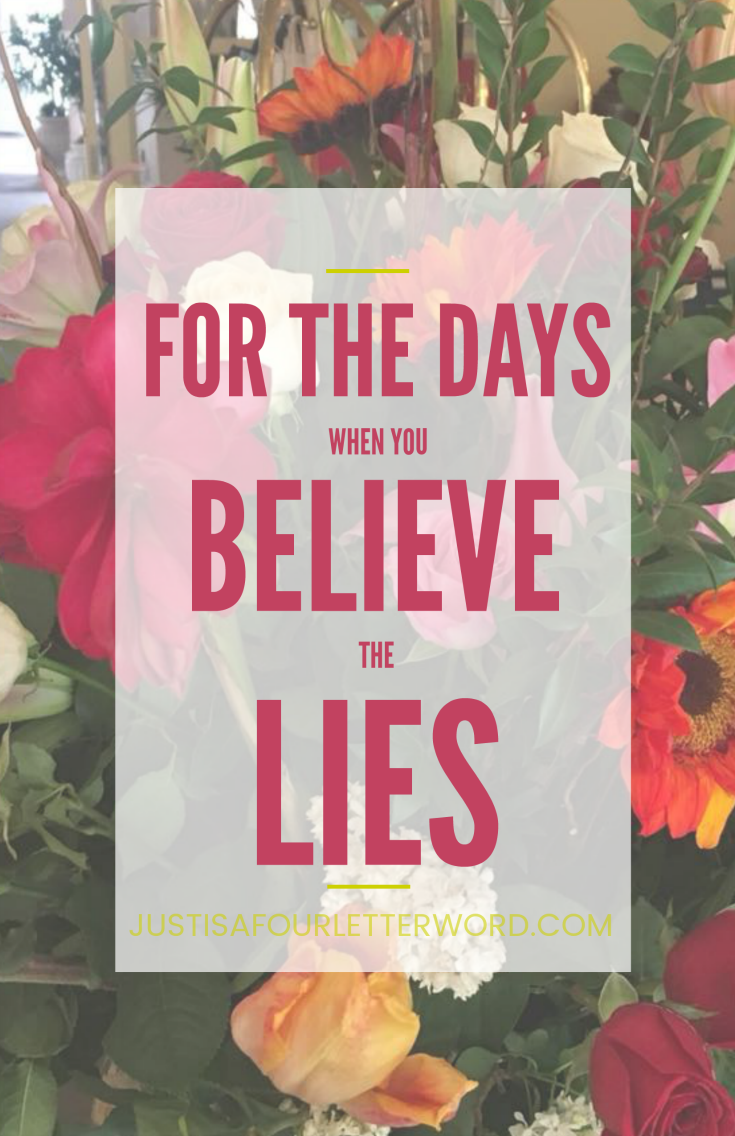 For the days when you believe the lies. Real truth from a real working mom.