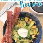 My review of Faster Way to Fat Loss and how I lost 12lbs and 21.5 inches in 6 weeks - photo of eggs and bacon in a bowl with sour cream