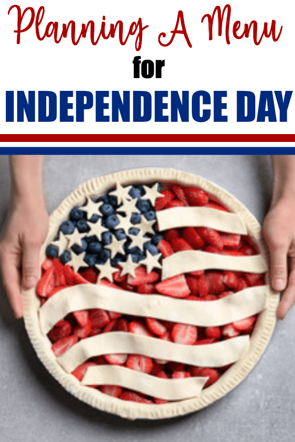 July 4th Menu plan ideas