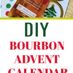 DIY Custom Bourbon Advent Calendar