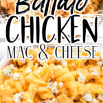 Buffalo Chicken Mac and Cheese Pinterest Image with Text