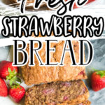 Fresh Strawberry Bread pinterest image