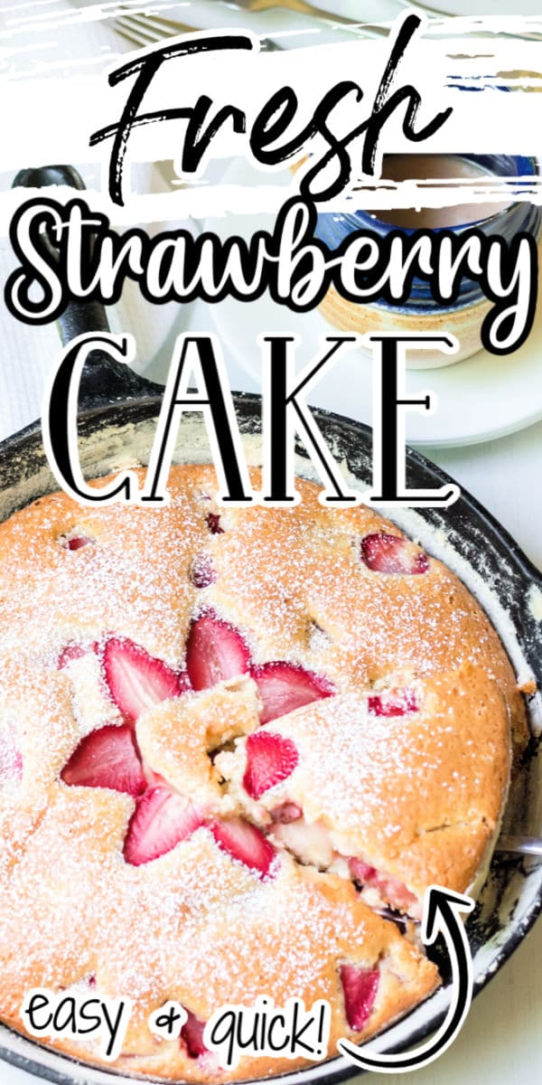 Fresh Strawberry Cake in a cast iron pan pin