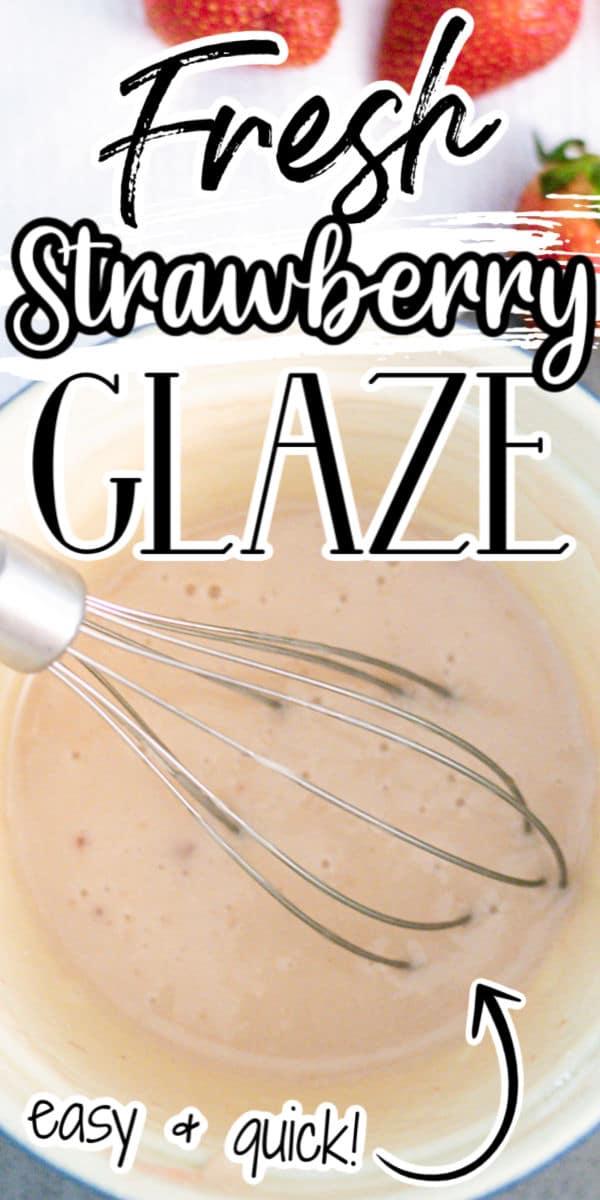 Fresh Strawberry Glaze RECIPE pin image
