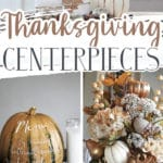 Thanksgiving Centerpiece Ideas Collage of neutral colored floral arrangements with pumpkins