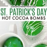 ST PATRICKS DAY HOT COCOA BOMBS