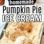 pumpkin pie ice cream in pan and a scoop